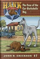 The Case of the Car-barkaholic Dog by John R. Erickson