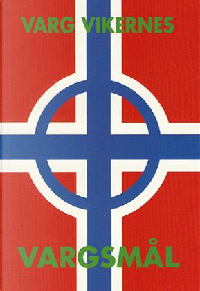 Vargsmål by Varg Vikernes