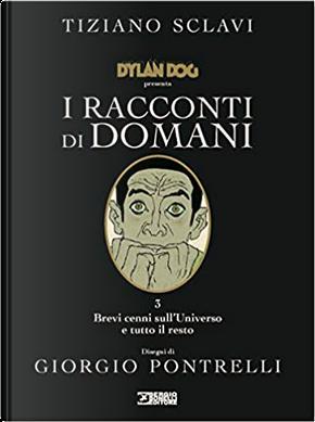 Dylan Dog presenta: I racconti di domani n. 3 by Tiziano Sclavi