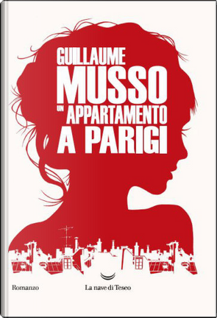 Un appartamento a Parigi by Guillaume Musso
