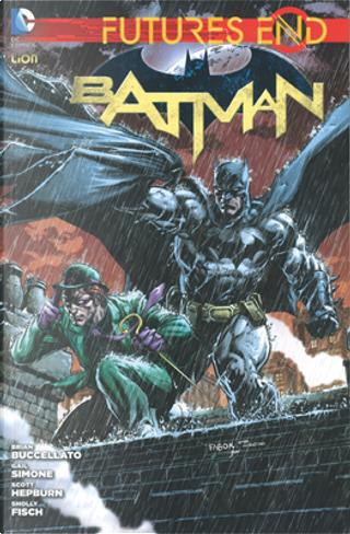 Futures End - Batman vol. 1 by Brian Buccellato, Gail Simone, Jimmy Palmiotti, Justin Gray, Sholly Fisch