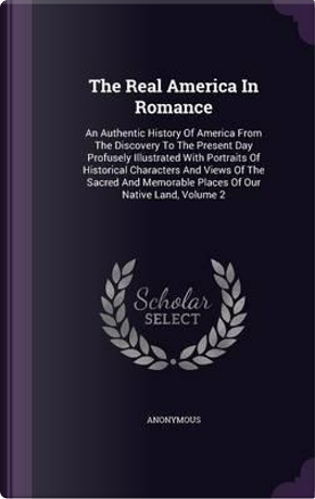 The Real America in Romance by ANONYMOUS