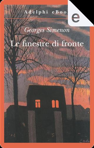 Le finestre di fronte by Georges Simenon