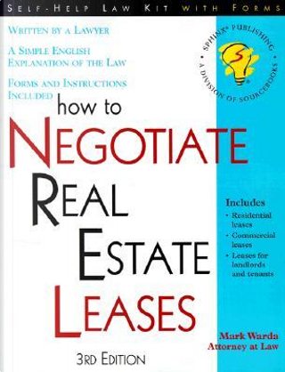 How to Negotiate Real Estate Leases by Mark Warda
