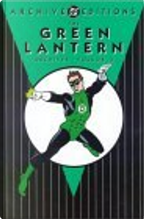 The Green Lantern Archives, Vol. 4 by John Broome, Gil Kane