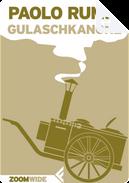 Gulaschkanone by Paolo Rumiz