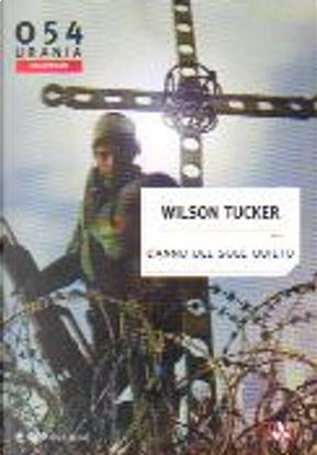 L'anno del sole quieto by Wilson Tucker