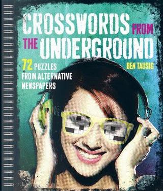 Crosswords from the Underground by Ben Tausig