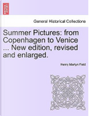 Summer Pictures by Henry Martyn Field
