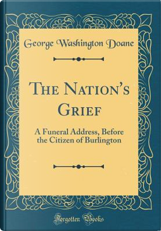 The Nation's Grief by George Washington Doane