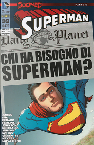 Superman #39 by Geoff Jones, Greg Pak, Kate Perkins, Mike Johnson, Tony Bedard