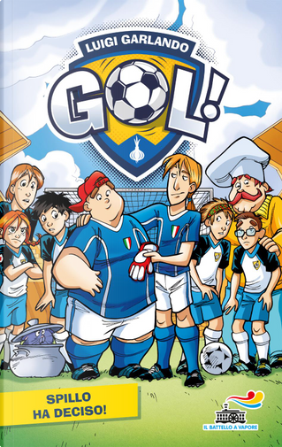 Gol - 17. Bentornato Mister! by Luigi Garlando