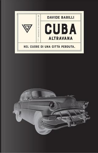 Cuba by Davide Barilli
