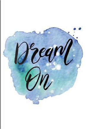 Dream On by Spirit of Journaling
