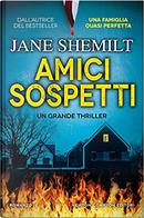 Amici sospetti by Jane Shemilt
