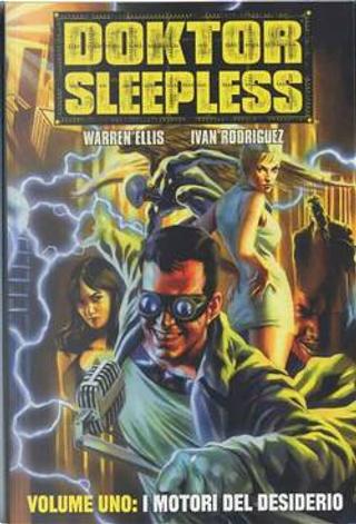 Doktor Sleepless Vol. 1 by Ivan Rodriguez, Warren Ellis