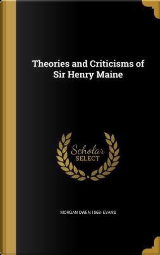 THEORIES & CRITICISMS OF SIR H by Morgan Owen 1868 Evans