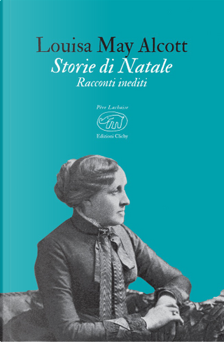 Storie di Natale by Louisa May Alcott