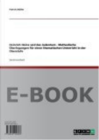 Heinrich Heine und das Judentum - Methodische Überlegungen für einen thematischen Unterricht in der Oberstufe by Patrick Müller