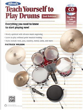 Alfred's Teach Yourself to Play Drums by Patrick Wilson