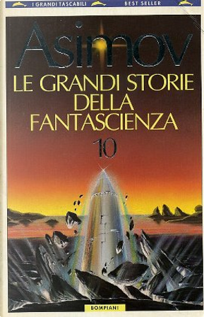 Le grandi storie della fantascienza - Vol. 10
