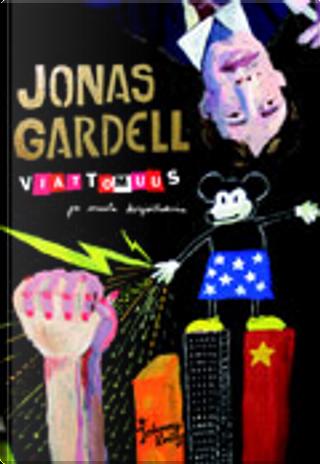 Viattomuus ja muita kirjoituksia by Jonas Gardell