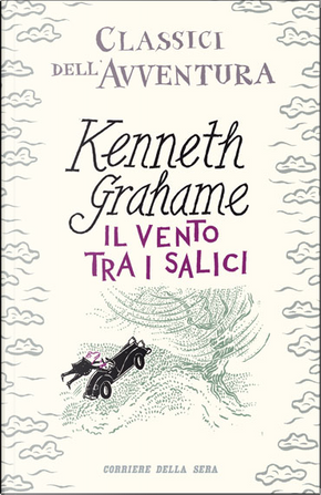 Il vento tra i salici by Kenneth Grahame
