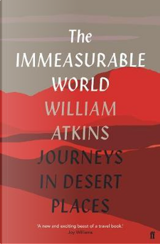 IMMEASURABLE WORLD by William Atkins