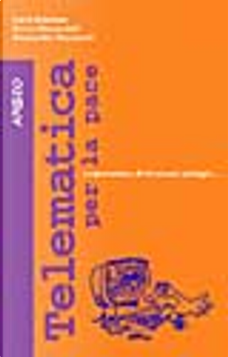 Telematica per la pace by Alessandro Marescotti, Carlo Gubitosa, Enrico Marcandalli