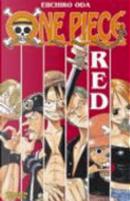 One Piece: Red by Eiichirō Oda