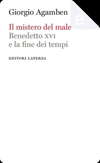 Il mistero del male by Giorgio Agamben