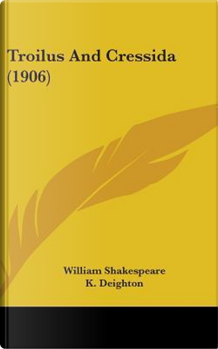 Troilus and Cressida (1906) by William Shakespeare