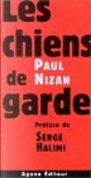 Les Chiens de garde by Paul Nizan
