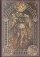 Il richiamo di Cthulhu e altri racconti spaventosi by H. P. Lovecraft