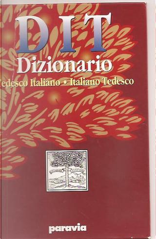 DIT. Dizionario tedesco-italiano, italiano-tedesco by A. Reininger