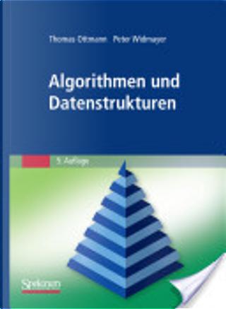 Algorithmen und Datenstrukturen by Thomas Ottmann
