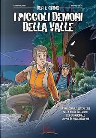 Dea e Ciano: I piccoli demoni della valle by Gianni Lucini