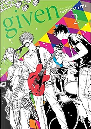 Given, Vol. 2 by Natsuki Kizu