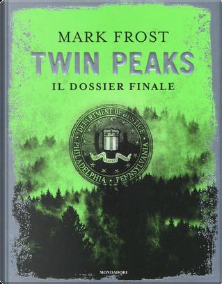Twin Peaks by Mark Frost
