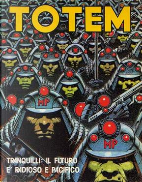 Totem n. 2 by Alexis, Caza, Enki Bilal, Enric Siò, Milo Manara, Sergio Macedo