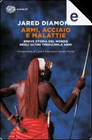 Armi, acciaio e malattie by Jared Diamond