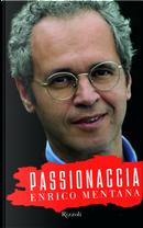 Passionaccia by Enrico Mentana