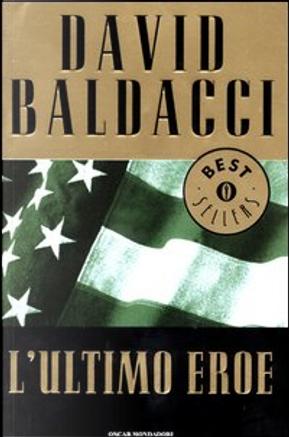 L'ultimo eroe by David Baldacci