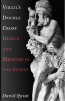 Virgil's Double Cross by David Quint
