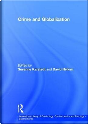 Crime and Globalization by Susanne Karstedt