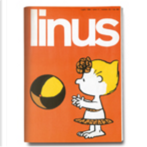 Linus: anno 5, n. 7, luglio 1969 by Brant Parker, Charles M. Schulz, Chester Gould, Frank Dickens, Howard Post, Johnny Hart, Jules Feiffer, Oreste Del Buono, Piero Zanotto, Walt Kelly