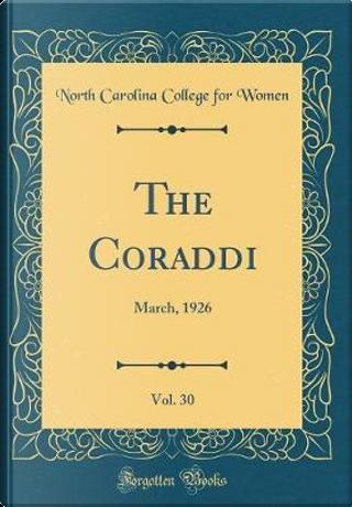 The Coraddi, Vol. 30 by North Carolina College For Women