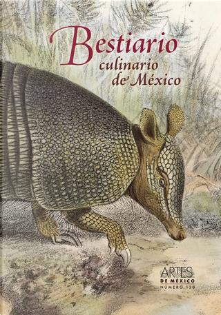 Bestiario culinario de México by Alfredo López Austin, José Luis Trueba Lara, Margarita de Orellana