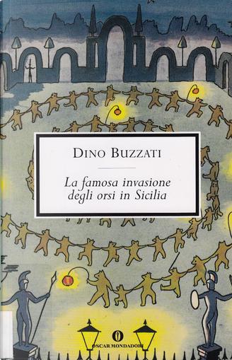 La famosa invasione degli orsi in Sicilia by Dino Buzzati