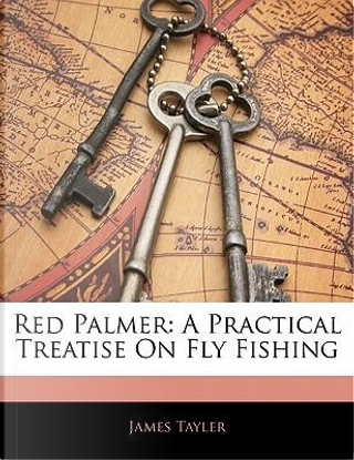 Red Palmer by James Tayler